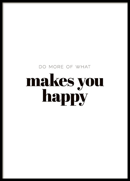 What Makes You Happy Poster in de groep Posters / Posters met tekst bij Desenio AB (10907)