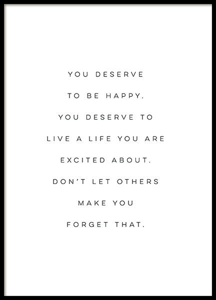 You Deserve to be Happy Poster in de groep Posters / Posters met tekst bij Desenio AB (12606)