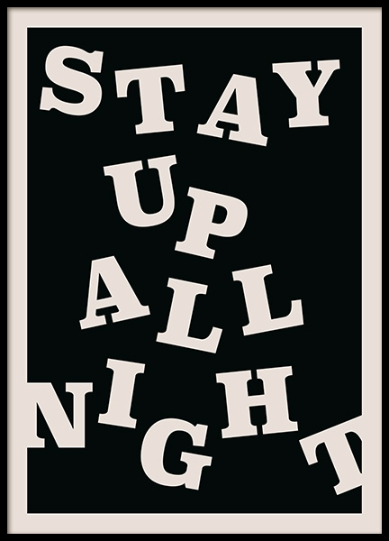 Stay up All Night Poster in de groep Posters / Afmetingen / 50x70cm bij Desenio AB (12673)