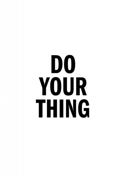 Do Your Thing Poster in de groep Posters / Posters met tekst bij Desenio AB (13175)