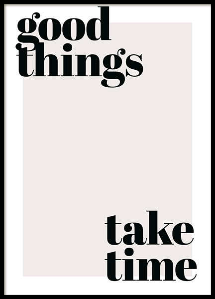 Good Things Take Time Poster in de groep Posters / Posters met tekst bij Desenio AB (13187)
