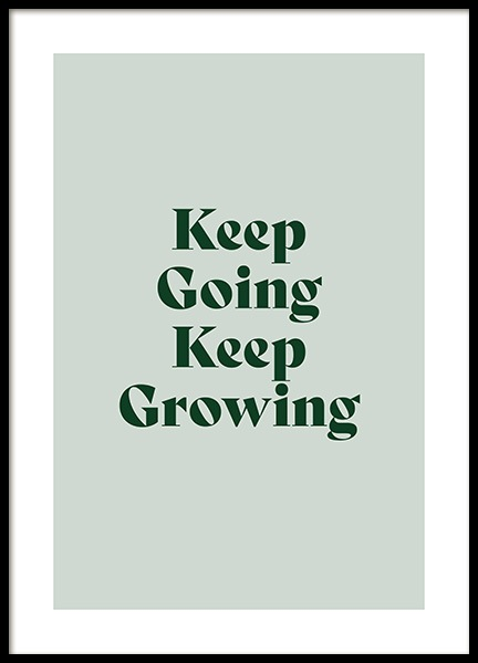Keep Growing Poster in de groep Posters / Posters met tekst / Motiverend bij Desenio AB (13980)