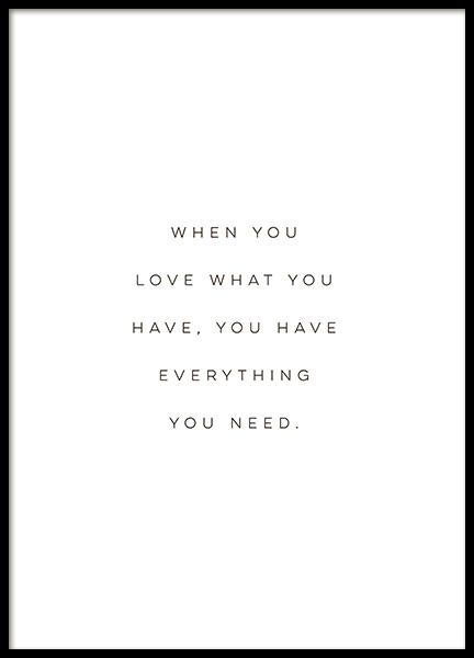 Everything You Need Poster in de groep Posters / Posters met tekst / Motiverend bij Desenio AB (14099)