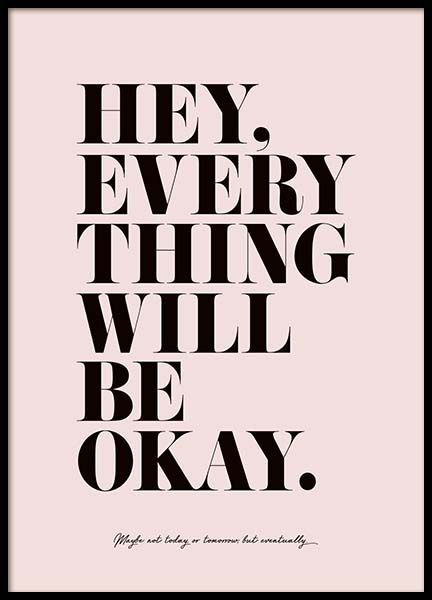 Everything Will Be Okay Poster in de groep Posters / Posters met tekst bij Desenio AB (3609)