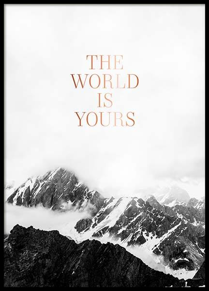 The World Is Yours Poster in de groep Posters / Posters met tekst bij Desenio AB (3874)