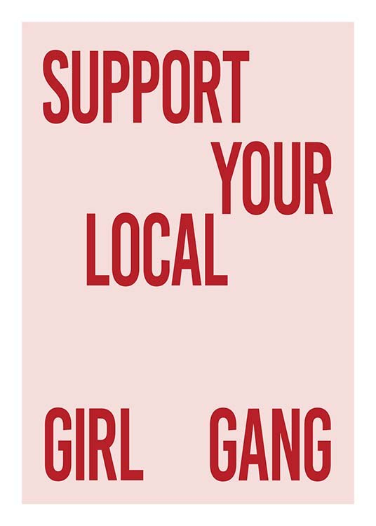 Support Your Girl Gang Poster / Posters met tekst bij Desenio AB (10295)