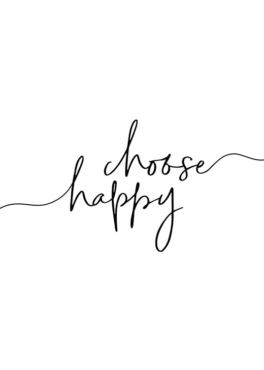 Choose Happy Poster / Posters met tekst bij Desenio AB (11652)