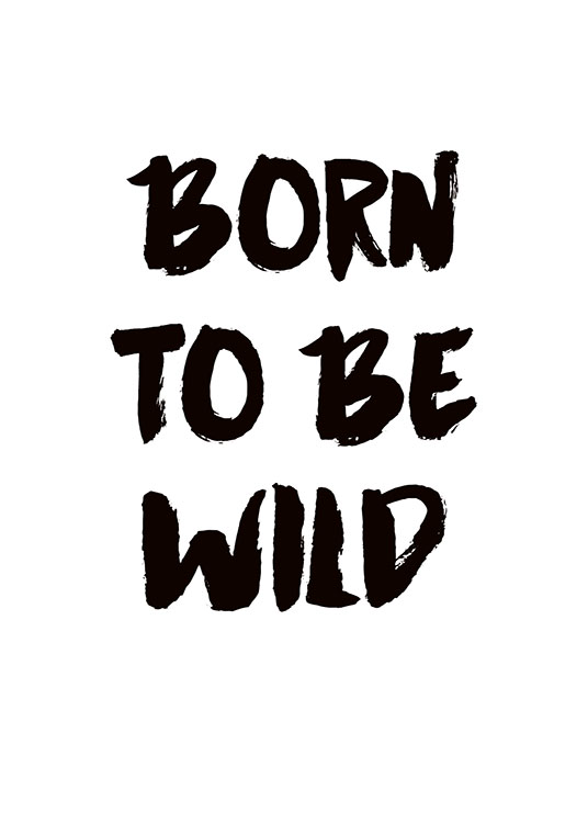 Born To Be Wild, Poster / Kinderposters bij Desenio AB (7884)