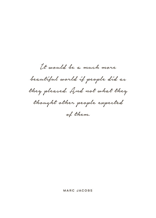 Marc Jacobs, Beautiful, Poster / Met quotes bij Desenio AB (8244)