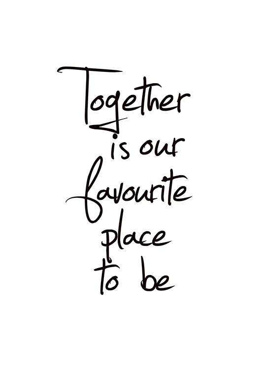 Together Is Our Favourite Place, Posters / Posters met tekst bij Desenio AB (8433)